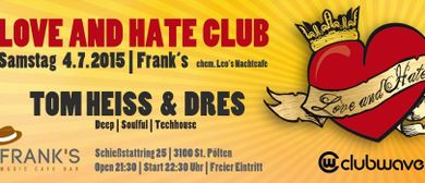 LOVE & HATE club supported by clubwave