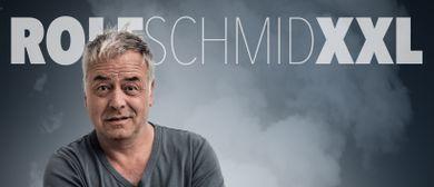 """Rolf Schmid """"XXL"""""""