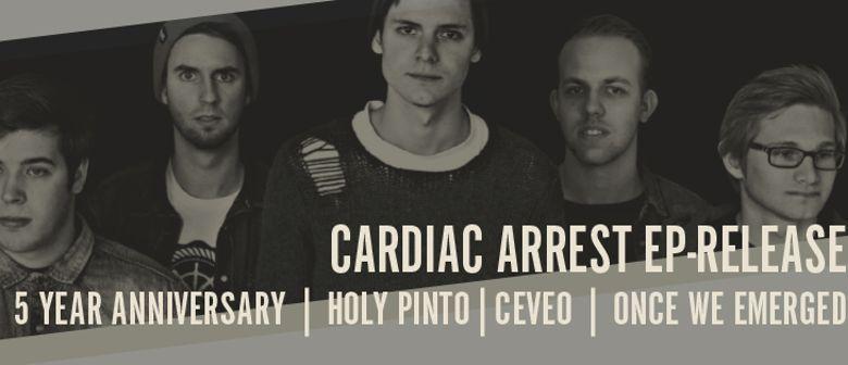 CARDIAC ARREST EP-RELEASE // 5 YEAR ANNIVERSARY