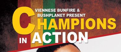 Viennese Bunfire pres. Champions in Action