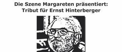 Ein Tribut für Ernst Hinterberger