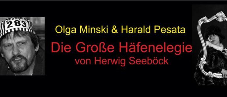 Die Große Häfenelegie - Olga Minski & Harald Pesata