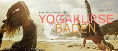 Vinyasa Flow YOGA 2500 Baden: Prana Flow® Nähe Strandbad