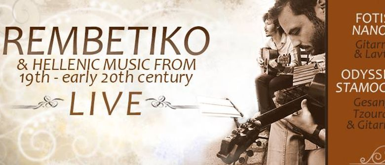 Rembetiko & Hellenic Music from 19th - early 20th century