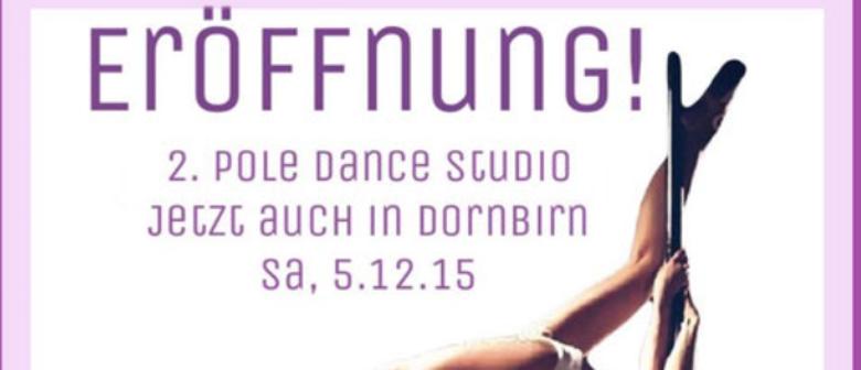 Eröffnung - 2. Pole Dance Studio jetzt auch in Dornbirn