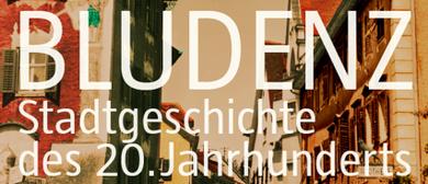 Buchpräsentation: BLUDENZ - Stadtgeschichte des 20. Jhdt.