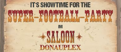 Super Bowl Party - Saloon Donauplex