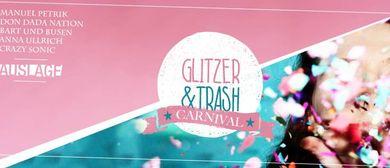 Der GLITZER & TRASH Carnival