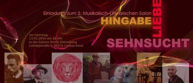 """Literarisch-Musikalischer Salon """"Hingabe, Liebe, Sehnsucht"""""""