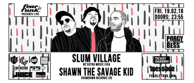 Fear le Funk – Slum Village & Shawn The Savage Kid