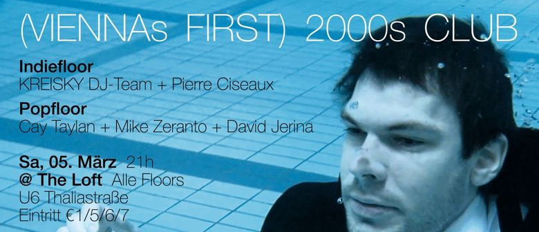 2000s Club mit KREISKY DJ-Set!