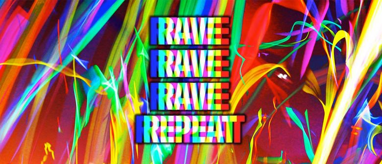 RAVE ON #14 // 3rd Bday Bash