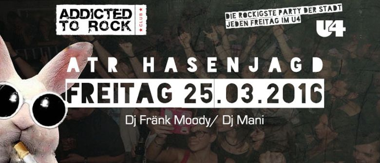 Addicted to Rock - Hasenjagd