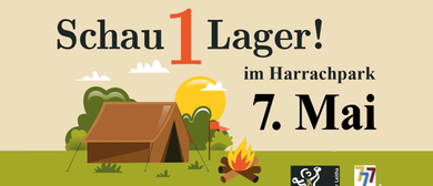 Schau1Lager! im Harrachpark