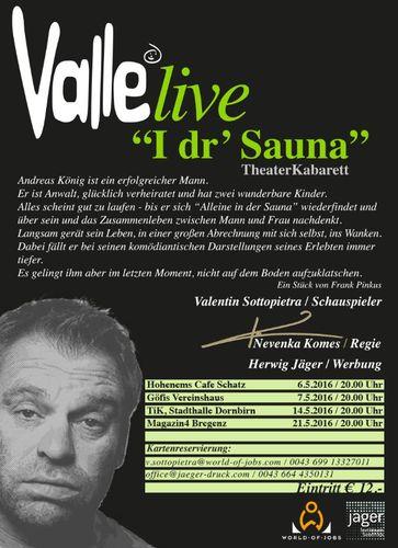 valle live i dr 39 sauna g fis wohintipp. Black Bedroom Furniture Sets. Home Design Ideas