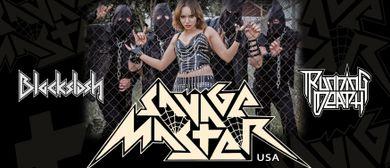 SAVAGE MASTER  (US), plus VULTURE, BLACKSLASH