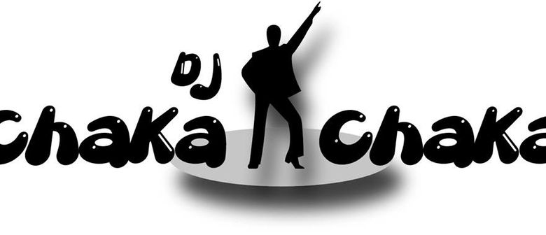DJ ChaKa ChaKa präsentiert 70iger, 80iger 90iger
