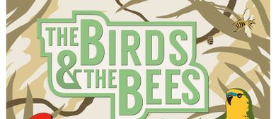 THE BIRDS & THE BEES - Summer Season Opening 2016