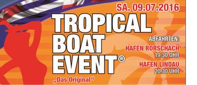 """"""" Tropical Boat Event ® """"   Das Original"""