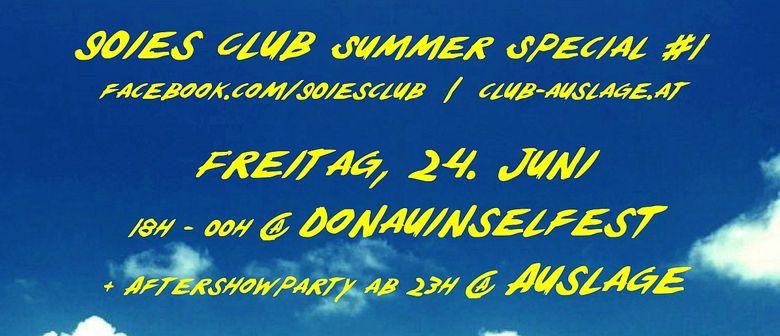 90ies Club @ Donauinselfest + Aftershowparty @ Auslage!