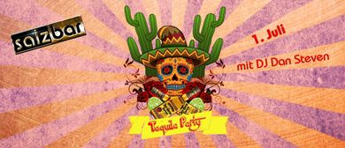 Tequila Party mit DJ Dan Steven @SALZBAR