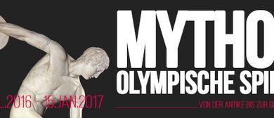Mythos Olympische Spiele – Von der Antike bis zur Gegenwart