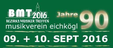 Bezirksmusikertreffen 2016 - 90 Musikverein Eichkögl