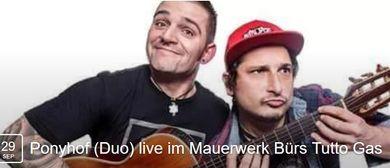 Ponyhof (Duo) live im Mauerwerk Bürs