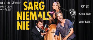 Sarg niemals nie – ein Musical zum Totlachen