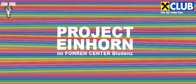 Eröffnung PROJECT EINHORN