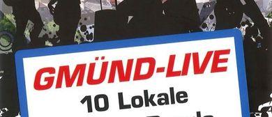 Gmünd Live, 10 Lokale - 10 Live Bands