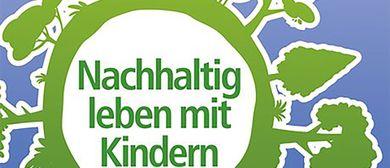 """Buchpräsentation """"Nachhaltig leben mit Kindern"""""""