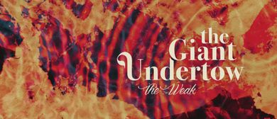 The Giant Undertow LIVE