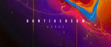 Buntiversum / Karus Solo Exhibition