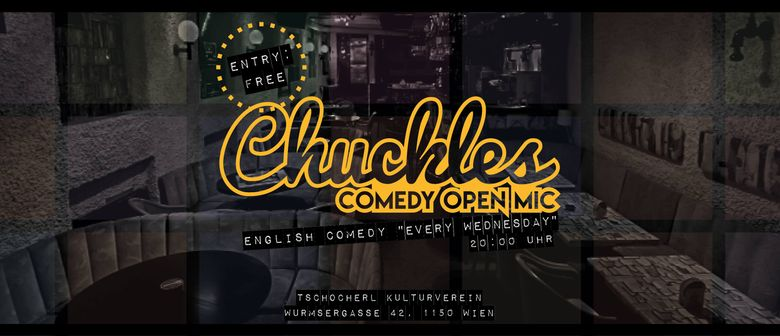 """""""Chuckles"""" – English Comedy Open Mic"""