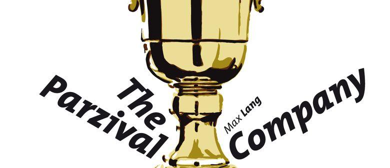 THE PARZIVAL COMPANY von Max Lang | Uraufführung