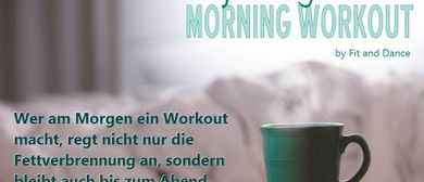 Gratis schnuppern! Morning Workout