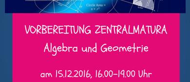Vorbereitung Zentralmatura - Algebra und Geometrie