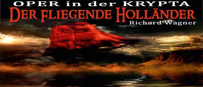 Der fliegende Holländer, Richard Wagner: ABGESAGT