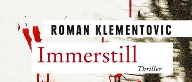 """Roman Klementovic: """"Immerstill"""""""