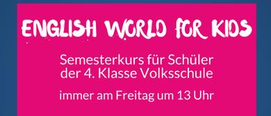 English World for Kids - 4. Klasse Volksschule