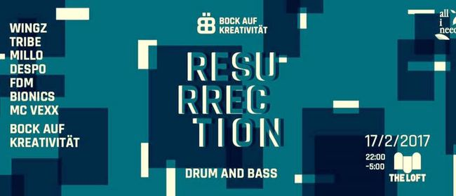 Resurrection - Drum&Bass!?