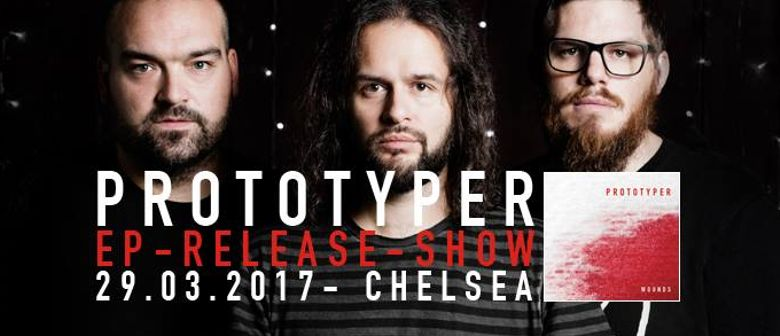 """PROTOTYPER // """"Wounds"""" // EP-Release-Show"""