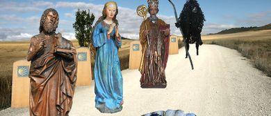 Unser Jakobsweg und die Heiligen am Wege