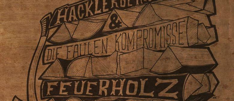 Hacklerberry Pi & Die Faulen Kompromisse - Albumreleaseparty