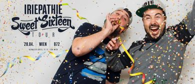 Iriepathie I Live in Wien - Sweet Sixteen Tour