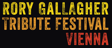 Rory Gallagher Tribute Festival Vienna
