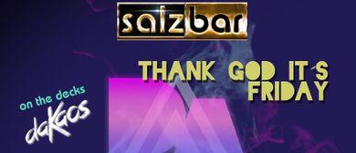 Thank God it´s Friday/DJ daKaos