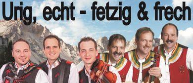 """Urig,echt-fetzig&frech"" - die Zellberg Buam & Die Fetzig'n"