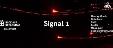 Signal 1 – Bock auf Kreativität
